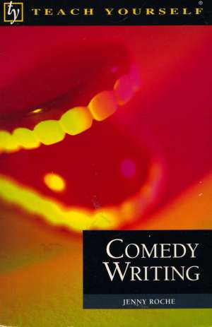Jenny Roche, Autor - Comedy writing
