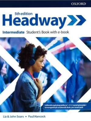John Soars, Liz Soars, Paul Hancock, Autor - HEADWAY INTERMEDIATE: udžbenik engleskog jezika za 1. (i 2.) razred gimnazija i 4-godišnjih strukovnih škola