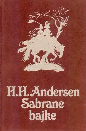 Andersen H. H., Autor - Sabrane bajke