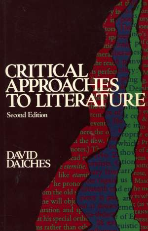 Critical approaches to literature David Daiches meki uvez