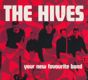 Your New Favourite Band The Hives