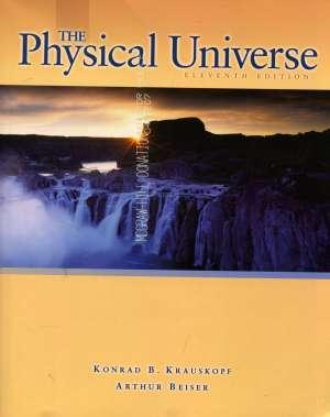 Konrad B. Krauskopf, Arthur Beiser, Autor - The physical universe