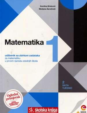 Karolina Brleković, Marijana Zarožinski - MATEMATIKA 1 - udžbenik matematike u 1. razredu srednje škole, 2 sata tjedno !2019!