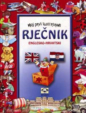Moj prvi ilustrirani rječnik: englesko - hrvatski Radivoj Bogičević tvrdi uvez