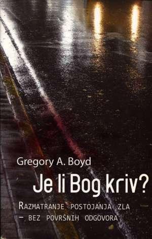 Je li Bog kriv? Gregory A. Boyd meki uvez