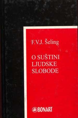 F. V. J. Schelling - O suštini ljudske slobode