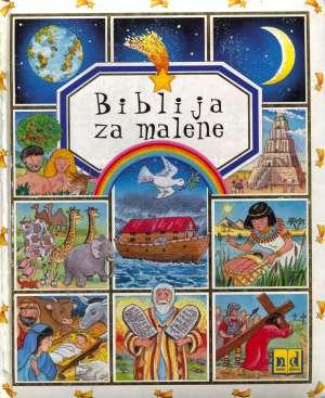 Emilie Beaumont (tekst), Colette David, Isabella Misso (crtež) - Biblija za malene