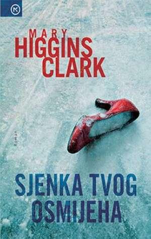 Clark Mary Higgins - Sjenka tvog osmijeha