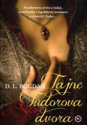 Tajne Tudorova dvora Bogdan D. L. meki uvez