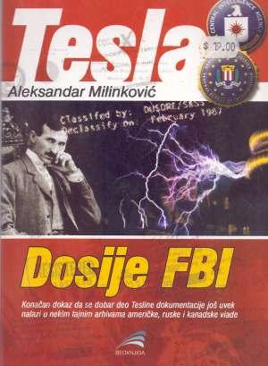 Aleksandar Milinković, Autor - Tesla: Dosije FBI