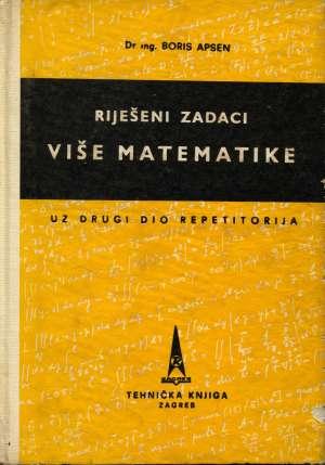 Boris Apsen, Autor - Riješeni zadaci više matematike