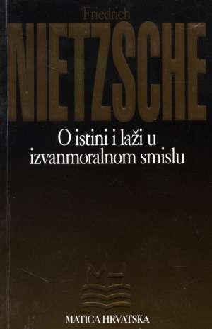 O istini i laži u izvanmoralnom smislu Friedrich Nietzsche meki uvez