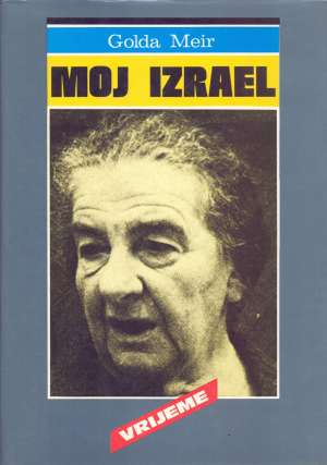 Golda Meir, Autor - Moj Izrael