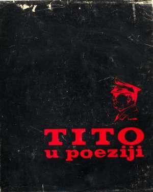 -Tito U Poeziji  - Tahmiščić Husein, priredio