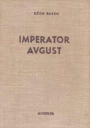 John Buchan - Imperator Avgust