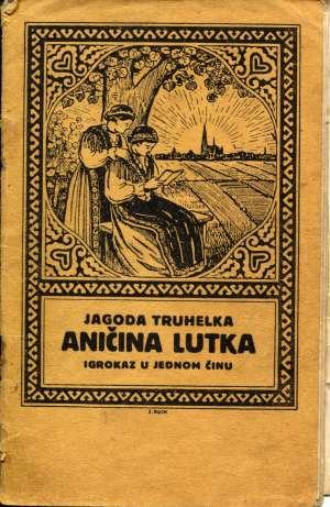 Truhelka Jagoda - Aničina lutka