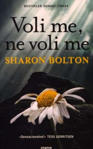 Voli me, ne voli me Bolton Sharon meki uvez