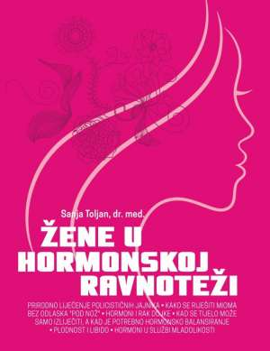Žene u hormonskoj ravnoteži Sanja Toljan meki uvez