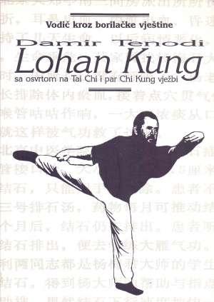 Damir Tenodi, Autor - Lohan Kung sa osvrtom na Ta Chi i par Chi Kung vježbi