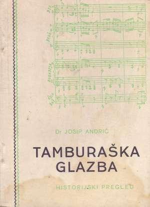 Josip Andrić, Autor - Tamburaška glazba