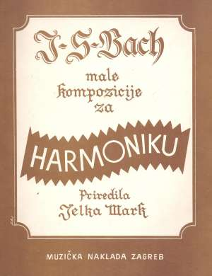 Jelka Mark, Priredio - J. S. Bach - Male kompozicije za harmoniku