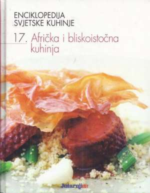 G.A., Autor - Enciklopedija svjetske kuhinje - Afrička i bliskoistočna kuhinja