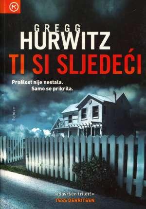 Hurwitz Gregg - Ti si sljedeći