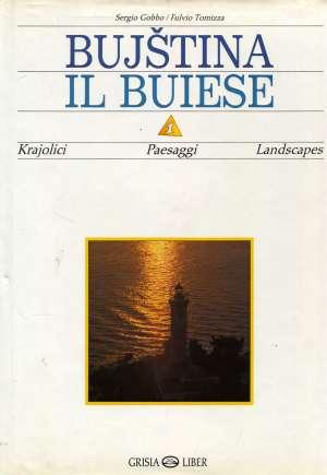 Bujština = Il Buiese Sergio Gobbo, Fulvio Tomizza tvrdi uvez