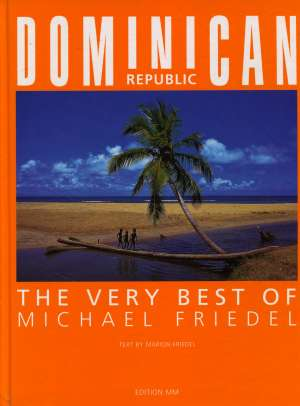 Michael Friedel, Marion Friedel - Dominican Republic