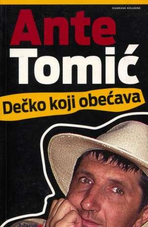 Dečko koji obećava Tomić Ante meki uvez