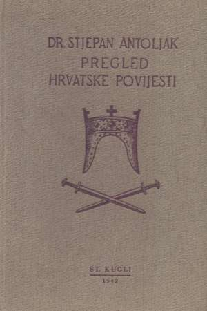 Stjepan Antoljak, Autor - Pregled hrvatske povijesti