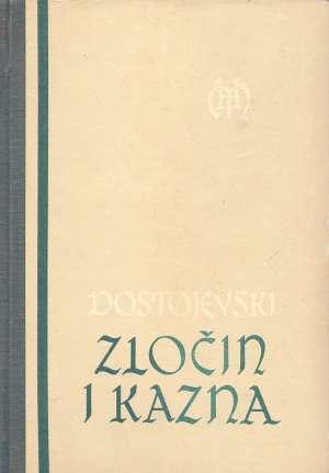 Zločin i kazna Dostojevski Mihajlovič Fjodor tvrdi uvez