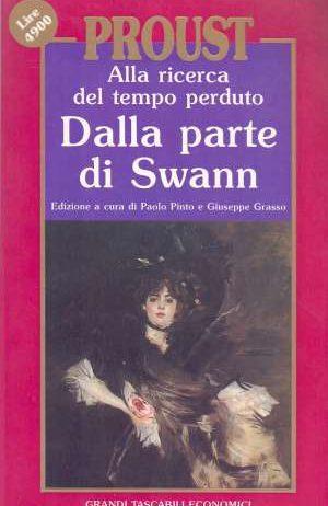 Proust Marcel - Alla ricerca del tempo perduto - Dalla parte di Swann