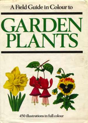 A field guide in colour to garden plants Jan Tykač, Vlastimil Vanček tvrdi uvez