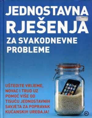 Zoran Maljković, Uredio - Jednostavna rješenja za svakodnevne probleme