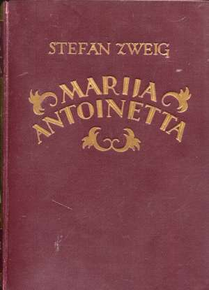 Stefan Zweig, Autor - Marija Antoinetta