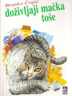 Ćopić Branko - Doživljaji mačka Toše