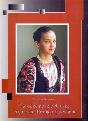 Slavica Moslavac, Autor - Narodne nošnje Novske, Jasenovca, Krapja i Lipovljana