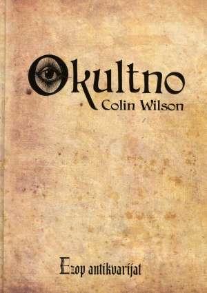 Okultno Colin Wilson tvrdi uvez