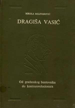 Nikola Milovanović, Autor - Dragiša Vasić