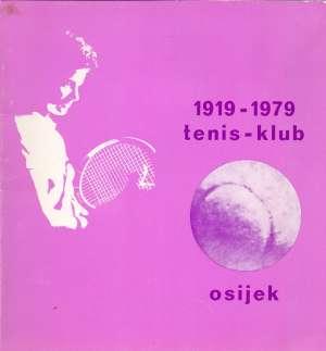 G.A. - Tenis - klub Osijek: 1919 - 1979