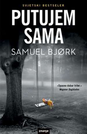 Putujem sama Bjork Samuel meki uvez