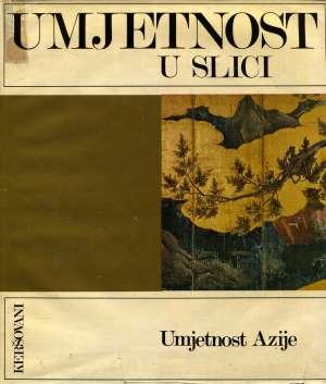 Drago Crnčević, Autor - Umjetnost u slici - Umjetnost Azije