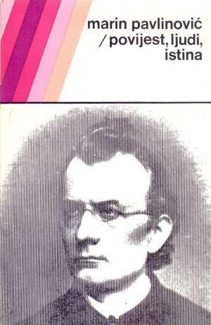 Marin Pavlinović, Autor - Povijest, ljudi, istina