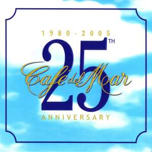 Cafe del Mar - 25th Anniversary (1980-2005) Razni Izvođači