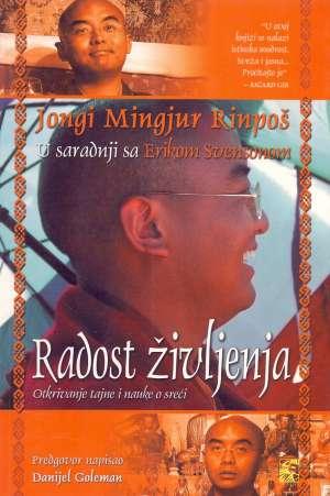Jongi Mingjur Rinpoš, Erik Svenson, Autor - Radost življenja