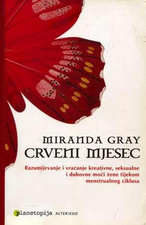 Miranda Gray, Autor - Crveni mjesec