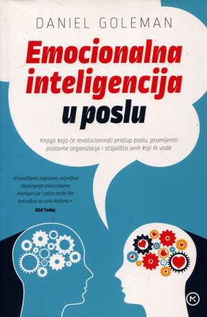 Daniel Goleman - Emocionalna inteligencija u poslu