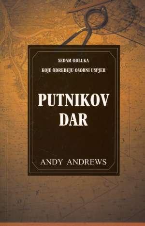 Andy Andrews, Autor - Putnikov dar