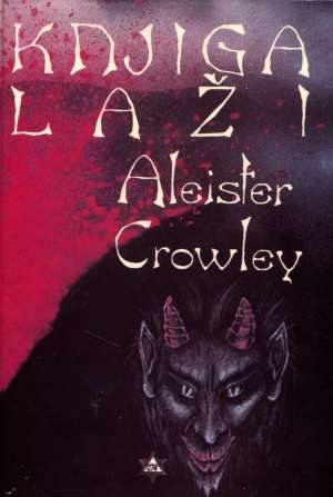 Aleister Crowley, Autor - Knjiga laži